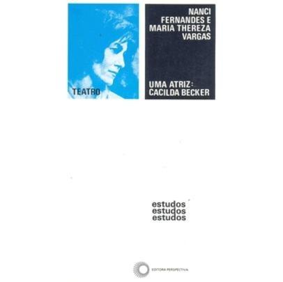 Uma Atriz Cacilda Becker - Estudos 86