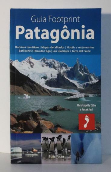 Livro Patagônia Guia Footprint Publifolha Roteiros Viagem