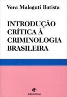 Introducao Critica A Criminologia Brasileira- Revan