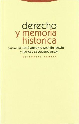 Imagen 1 de 3 de Derecho Y Memoria Histórica, Martin Pallin, Trotta