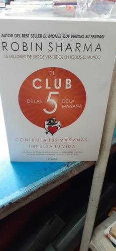 El Club De Las 5 De La Mañana De Robin Sharma
