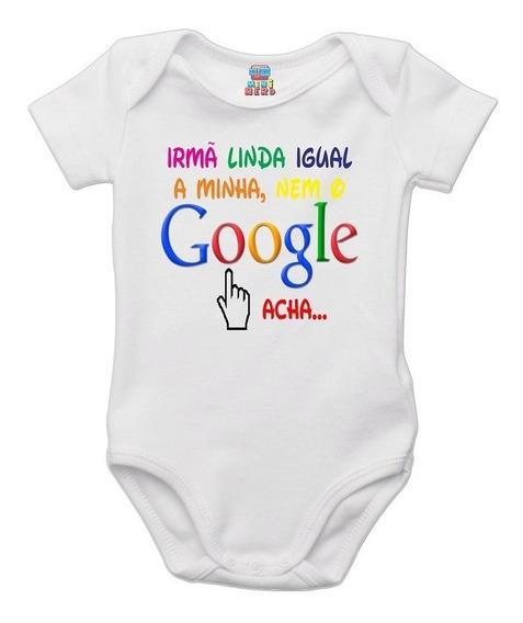 Body Bebê Irmã Linda Igual A Minha Nem O Google Acha