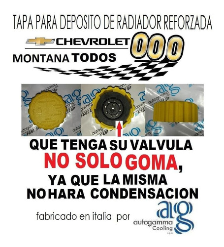 Tapa Deposito Radiador Chevrolet Montana Reforzada Autogamma
