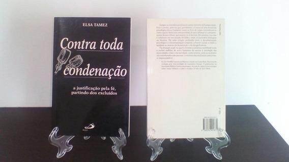 Contra Toda Condenação (poder Da Graça) - Elsa Tamez