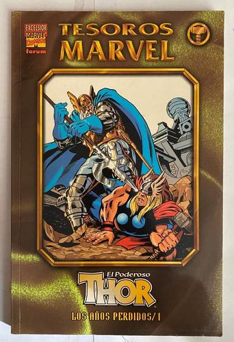 Imagen 1 de 1 de El Poderoso Thor, Los Años Perdidos, Forum Marvel Comics, C8