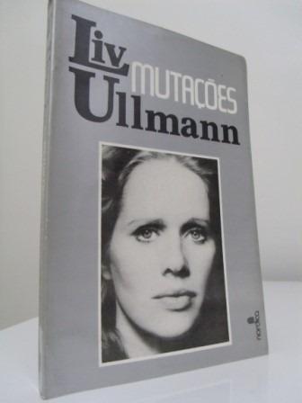 Livro - Mutações - Liv Ullman
