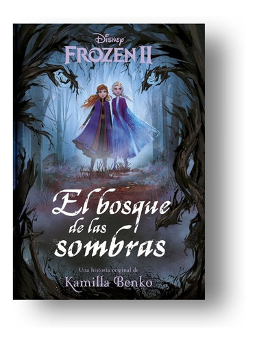 Frozen 2. Bosque De Sombras