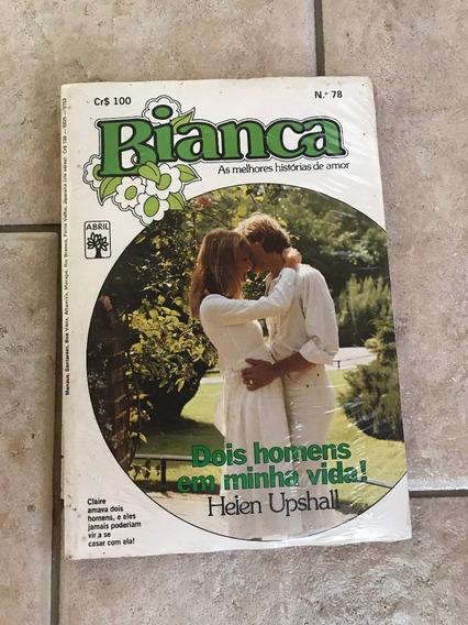 Livro De Romance Bianca Número 78 Dois Homens Em Minha Vida!