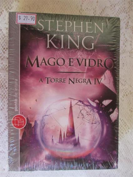 Stephen King - Mago E Vidro - Torre Negra 4 Livro De Bolso
