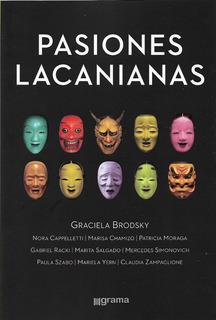 Pasiones Lacanianas Graciela Brodsky (gr)