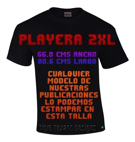Playera 2xl Cualquier Modelo Catálogo Tigre Texano Designs