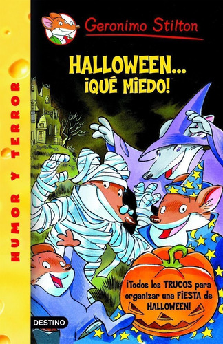 Imagen 1 de 3 de Halloween... ¡qué Miedo! De Geronimo Stilton - Planeta
