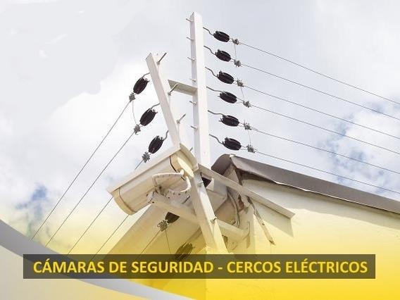Cerco Eléctrico - Cámaras De Seguridad - Instalación.