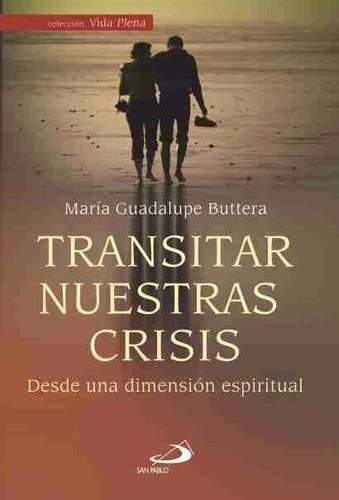 Transitar Nuestras Crisis