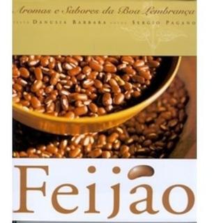 Feijão - Col. Aromas E Sabores Da Boa Lembrança