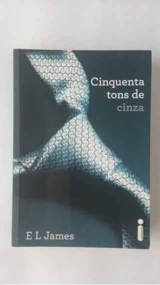 Livro Cinquenta Tons De Cinza E L James Frete Grátis
