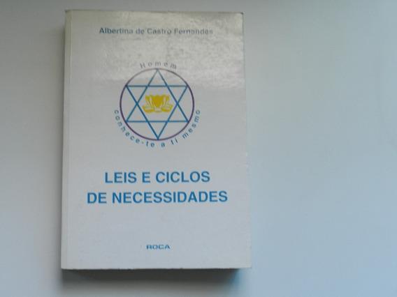 Livro Leis E Ciclos De Necessidades Albertina De Castro