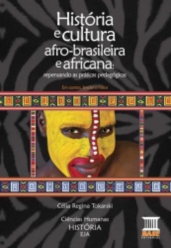 Historia E Cultura Afro-brasileira E Africana - Base