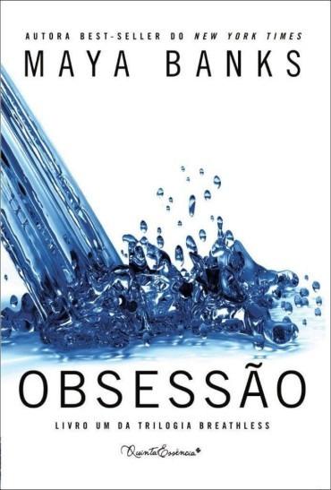 Obsessão - Livro Um Da Trilogia Breathless