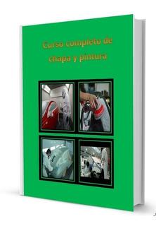 Curso Chapa Y Pintura + Mecánica Del Automotor De Regalo.