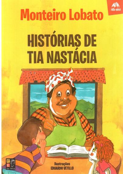 Livro- Histórias De Tia Nastácia - Sítio Do Pica-pau Amarelo