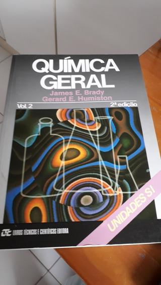 Química Geral Volume 2 James E. Brady/gerard #