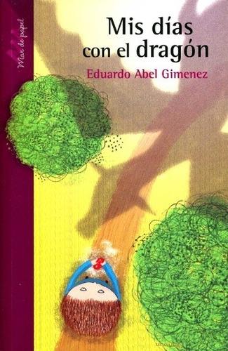 Dias Con El Dragon, Mis - Gimenez Eduardo Abel