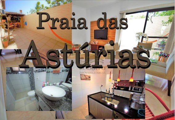 Guarujá Astúrias, Casa Térrea Condomínio Fechado, 3 Dts (1 Suíte) 87 Mts Úteis, 1 Vaga, Varanda Gourmet, Baixíssimo Custo Mês!! - Ca0005