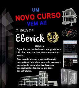 *cursos Eberick V10 Completo.