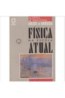 Física Na Escola Atual 2 - Óptica Termol Miguel Augusto De