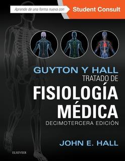 Envío Gratis. Guyton. Tratado De Fisiología Médica 13 Ed.
