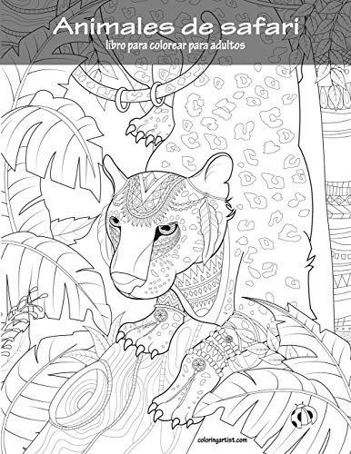 Libro Animales De Safari Libro Para Colorear Para Adultos