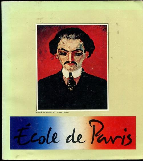 École De Paris - Museu De Arte Moderna Sp- Catálogo - L.2211