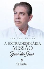 Extraordinaria Missao De Joao De Deus, A - Chiado
