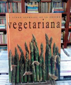El Libro Esencial De La Cocina Vegetariana Editora Konemann