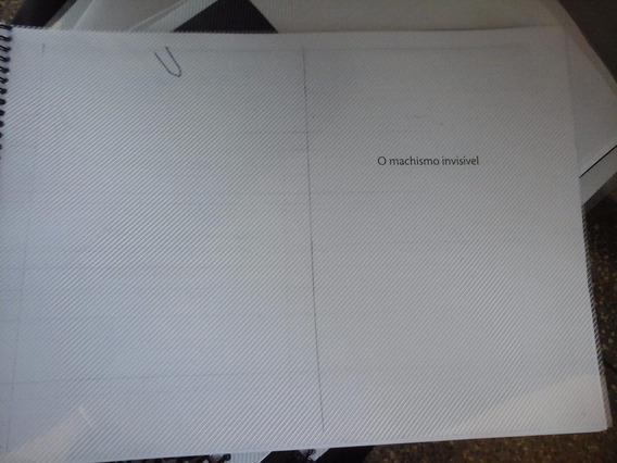 O Machismo Invisivel (copia) Xerox