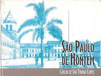 São Paulo De Hontem Lopes, Carlos De S