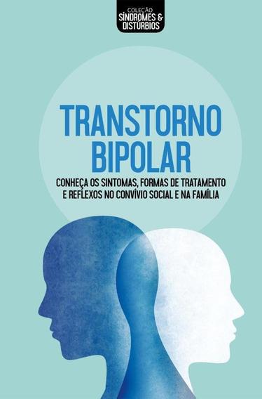 Transtorno Bipolar - Coleção Síndromes & Distúrbios