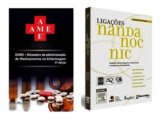 Livros De Enfermagem - Dame + Ligações Nic Noc Nanda