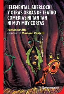 ¡elemental, Sherlock! De Fabián Sevilla - Planetalector