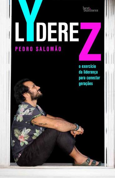 Lyderez O Exercício Da Liderança Para Conectar Pedro Salomão