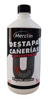 Destapa Cañerias Concentrado Rapida Accion Merclin 1l