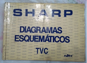 Esquemário Antigo Tv Sharp Cod.315 Vários Modelos