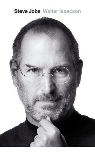 Libro - Steve Jobs - Walter Isaacson