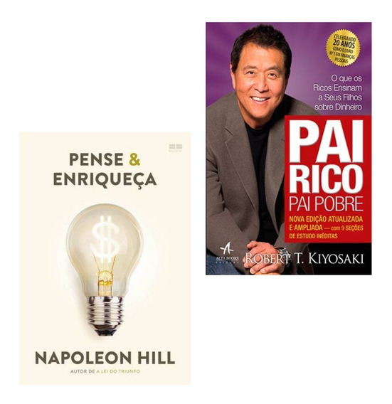 Livros - Pai Rico Pai Pobre E Pense & Enriqueça
