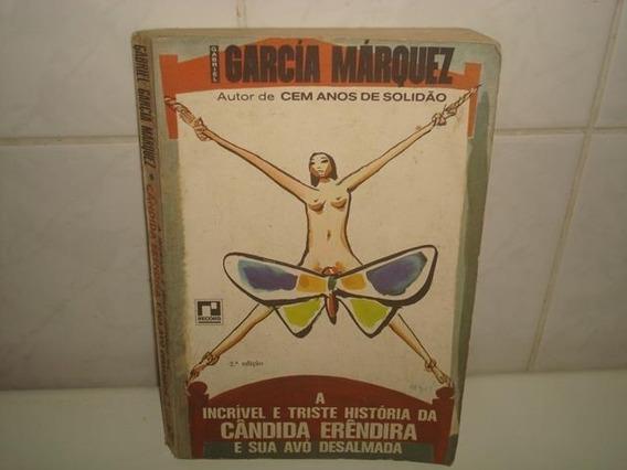 Livro A Incrível E Triste História Da Cândida Erêndira