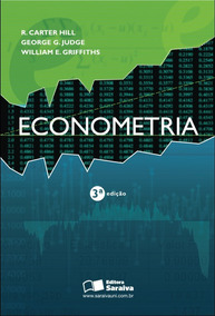 Econometria - 3ª Ed. - Carter Hill, Judge & Griffiths