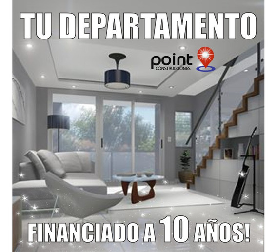 2 Ambientes Con Cochera Financiado A 10 Años - Sin Expensas!