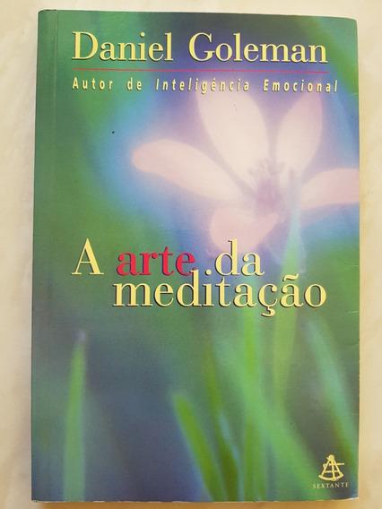 A Arte Da Meditação. Daniel Goleman