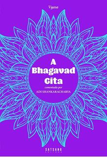 A Bhagavad Gita: Comentada Por Adi Shankaracharya